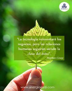 Las relaciones humanas son la clave del éxito.