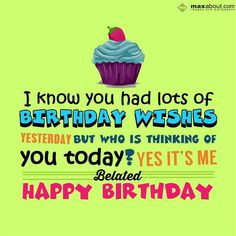 Happy Belated Birthday Wishes Quotes Unique Belated Birthday Card Fashionably Late Word Up Of Happy Belated Birthday Wishes Quotes Happy Belated Birthday Quotes, Happy Late Birthday, Friend Birthday Quotes, Birthday Wishes For Friend, Birthday Wishes Funny, Happy Birthday Messages, Happy Birthday Greetings, Birthday Images, Birthday Sayings