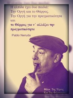 Pablo Neruda, Greek Quotes, Just Me, Wise Words, Fitness, Movie Posters, Inspiration, Biblical Inspiration, Film Poster