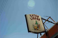 Eaton Liquor!