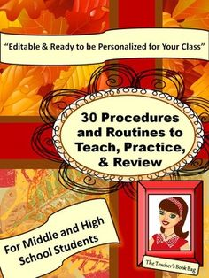 Classroom Management: Thirty Procedures & Routines for Middle and High School  http://www.teacherspayteachers.com/Store/Motivate-And-Inspire-With-The-Teachers-Book-Bag