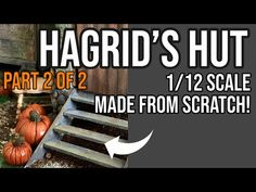 Creating HAGRID'S HUT from SCRATCH - 2 of 2 - 1/12 scale - YouTube Hagrids Hut, Mundo Harry Potter, Film World, Book Nooks, In This Moment, Cardboard Houses, Youtube, Scale Models, Quilling