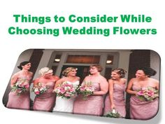 Check out my #Presentation on Things to Consider While Choosing Wedding Flowers