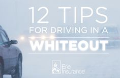 Driving through wind and snow is just part of your average winter day. But whiteouts are a different story – getting caught in one can literally leave you driving blind. Erie Insurance has 12 tips to help you safely weather a whiteout.