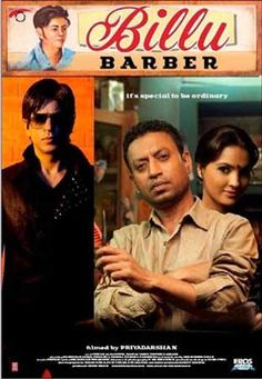 A struggling small-town barber named Billu finds his life changing when a movie superstar begins filming in his village. Rumors begin to spread that Billu was childhood friends with the star. Billu suddenly finds himself the center of attention, with everyone showering him with gifts and attention, hoping to be introduced to the superstar. But the pressure is on - and suddenly everyone begins to wonder if Billu was telling the truth.