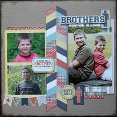 scrapbooking layouts for brothers   Layout: Brothers