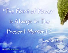 The point of attraction is always in the present moment..