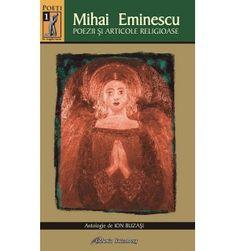 Mihai Eminescu. Poezii şi articole religioase
