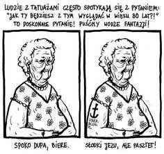 """Aleksandra na Twitterze: """"Na argument """"a co z tatuażami na starość"""" polecam """"nie wiem czy dożyję"""", ucina dyskusję"""""""