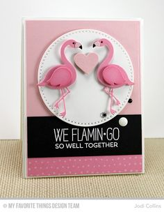 Handmade card from Jodi Collins featuring the Flamingos Die-namics and Tickled Pink stamp set from Laina Lamb Design.