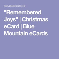 """""""Remembered Joys""""   Christmas eCard   Blue Mountain eCards Blue Mountain Ecards, Christmas Ecards, Joy, Angel, Glee, Being Happy, Angels, Happiness"""