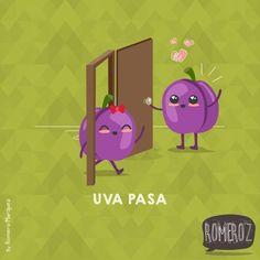 Uva pasa - Happy drawings :) Funny Spanish Memes, Spanish Humor, Spanish Posters, Funny Puns, Funny Cartoons, Sweet Drawings, Frases Humor, Funny Illustration, Humor Grafico