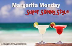 Super Skinny Margarita Recipe! Amazing, refreshing and the cure for any Monday Blues! by http://partyinkeywest.com