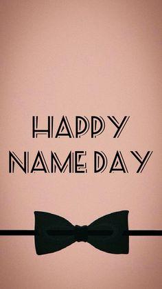 28 Ιουλίου Happy Name Day Wishes, Happy B Day, Happy Birthday Name, Birthday Greetings, Happy Names, Tumblr Quotes, Birthdays, Cards, Living Alone