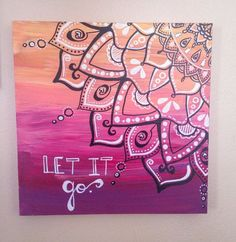 Mandala // Let It Go // Painting // Acrylic // by AbraKayDabra, $32.50 is creative inspiration for us. Get more photo about diy home decor related with by looking at photos gallery at the bottom of this page. We are want to say thanks if you like to share this …
