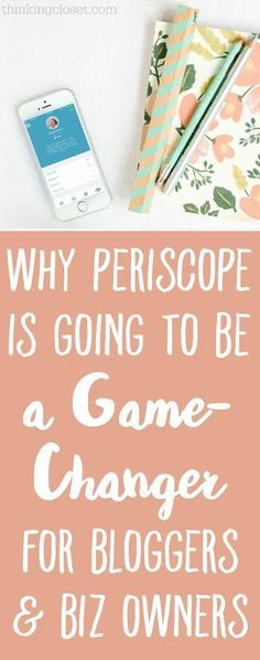 Blogging Tips | How to Blog | Why Periscope is Going to be a Game-Changer for Bloggers & Business Owners #blog, #blogging, blogging, business, entrepreneur