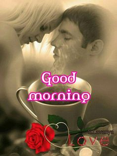 99846923 Cup of love Good Morning My Love, Good Morning Photos, Morning Pictures, Good Day Quotes, Morning Quotes, Love Quotes, Phrase Of The Day, Quote Of The Day, Valentines Flowers