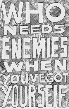 the enemy within....
