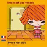 Ilma is niet ziek : histoire bilingue français-néerlandais pour les enfants à partir de 5 ans. Disponible sur www.linguatoys.com   #néerlandais #livres #enfants #bilingue