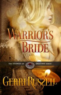 Warrior's Bride (The Stones of Destiny Series Book 2) by Gerri Russell http://www.amazon.com/dp/B005JQBGSK/ref=cm_sw_r_pi_dp_myLWvb0544JYV