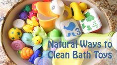 Naturally Cleaning Bath Toys (NO bleach) 1 c distilled white vinegar, 1 gallon hot water, fill toys with the vinegar/water mixture…let soak 30 at least, wash the outside with natural soap and squeeze water out of toys.  dry completely!