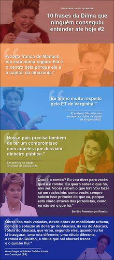 Frases engraçadas presidenta Dilma que ninguém nunca vai entender. Kkkkk                                                                                                                                                     Mais