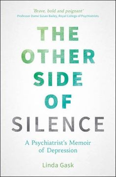 26 best summersdale non fiction books images nonfiction booksthe other side of silence a psychiatrist\u0027s memoir of depression