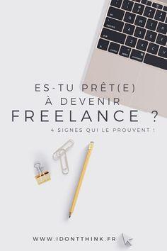 b99e326426a 4 signes qui montrent que vous êtes prêts à devenir Freelance · Créer Sa  Micro EntrepriseOuvrir Son ...