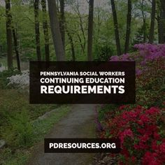 Pennsylvania Social Workers Continuing Education Information
