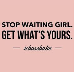 You're the one we've been waiting for! Isagenix is your opportunity for health, wealth and happiness. Girl Boss Quotes, Life Quotes Love, Woman Quotes, Quotes To Live By, Boss Babe Quotes Work Hard, Quote Life, Motivacional Quotes, Qoutes, Girly Quotes