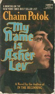 My Name is Asher Lev: Chaim Potok: