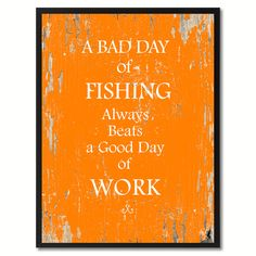 A bad day of fishing Funny Quote Saying Gift Ideas Home Décor Wall Art
