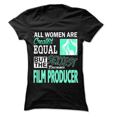 Cool All Women ... Sexiest Become Film Producer - 999 Cool Job Shirt ! Shirts & Tees