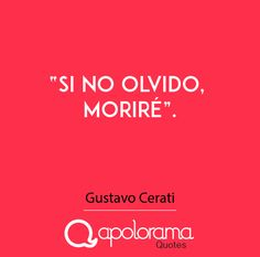 Gustavo Cerati en frases More Than Words, Some Words, Music Quotes, Music Songs, Love Poems, Love Quotes, Cool Lyrics, Perfection Quotes, Spanish Quotes