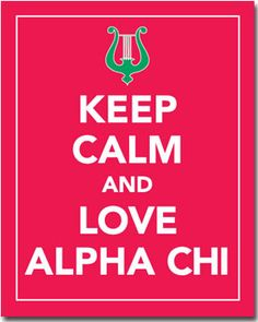 Keep Calm And Love Alpha Chi - sorority posters from Truly Sisters