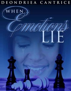 5/17 $2.99, add audible for $1.99, When Emotions Lie - Kindle edition by Deondriea Cantrice. Literature & Fiction Kindle eBooks @ Amazon.com.