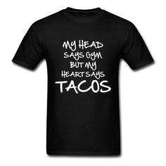 Tacos - Men's T-Shirt #eat #foodie #eating #hungry #food #fat #hangry #funny #humor #jokes #saying #quotes #meme #pizza #donuts #shirt #shirts #design #djbdesigns #spreadshirt #tshirt #tee #design #apparel