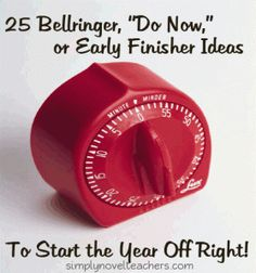 """25 Bellringer, """"Do Now,"""" or Early Finisher Ideas to Start Your Year off Right!"""