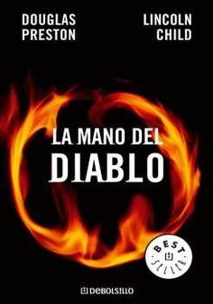 La Mano del Diablo - Douglas Preston