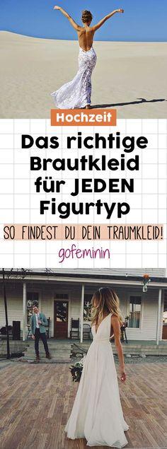 Welches Brautkleid passt zu welcher Figur? SO findest du dein Traumkleid! #brautkleid #hochzeit #brautkleider