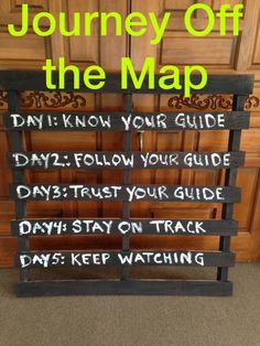 VBS 2015 Journey Off the Map decorations - Vacation Bible School.  Painted a pallet with dark brown paint.  Painted lettering with a sponge.