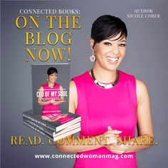 #cwmag #blog #magazine #women #getconnected #ceo #soul #author