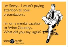 Vacation time! #winecountrylife #winehumor #lovewinecountry #sonomacounty