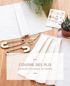 Coudre des plis : plis plats, plis creux, plis ronds + calcul métrage tissus