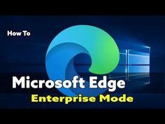 Edge Chromium IE Mode Enterprise Mode Fast Browser, Microsoft