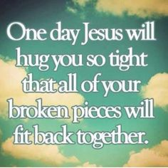 We're all broken in some way, shape or form. Jesus knows, and He Loves us like no other. He went to the cross for all and He chooses to use broken vessels until He sees us again. Praise You Lord Jesus!!!