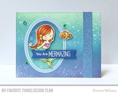 Mermazing Stamp Set and Die-namics, Blueprints 25 Die-namics, Single Stitch Line Oval Frames Die-namics - Donna Mikasa  #mftstamps