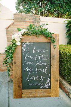 """""""I have found the one whom my soul loves"""" rustic wedding sign: http://www.stylemepretty.com/california-weddings/fullerton/2016/01/04/rustic-summer-wedding-at-muckenthaler-mansion/ 