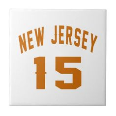 #New Jersey  15 Birthday Designs Ceramic Tile - #birthday #gift #present #giftidea #idea #gifts