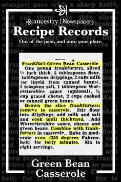 Ancestry's Recipe Records are a wonderful way to try out historical dishes and see what sticks—but never to the pan. Head over to the Ancestry® blog to read more about this delicious dish—complete with ingredient lists—and other recipes from Ancestry's Newspapers.com. Retro Recipes, Old Recipes, Bean Recipes, Cookbook Recipes, Vintage Recipes, Other Recipes, Cooking Recipes, Free Recipes, Cooking Tips